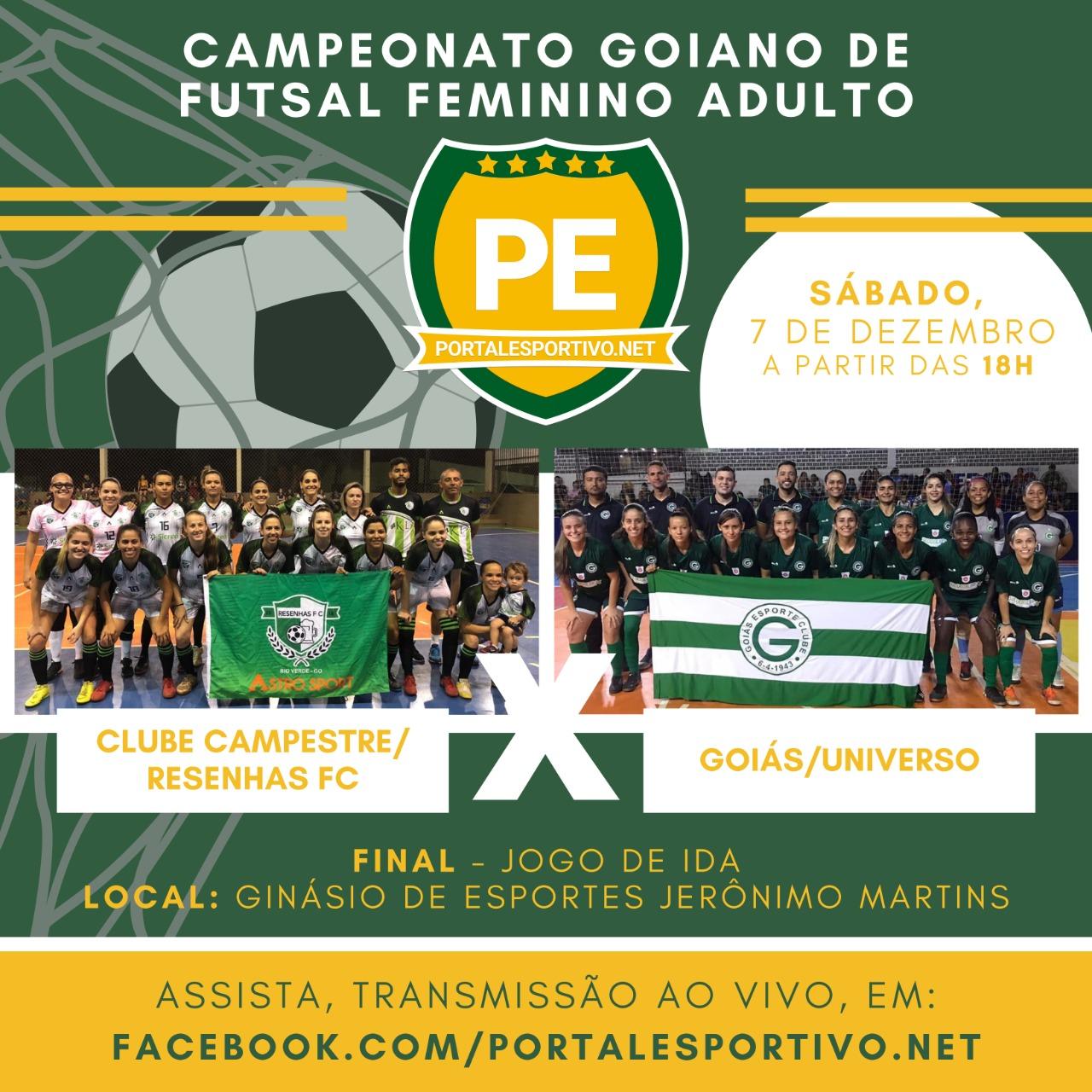 Clube Campestre/Resenhas FC e Goiás/Universo jogarão  sábado na final do Goiano de Futsal Feminino