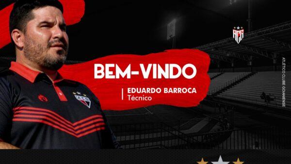Eduardo Barroca está de volta ao Atlético Goianiense