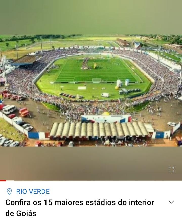 Canal do PE divulga matéria com os 15 maiores estádios do interior de Goiás