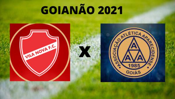 Vila Nova e Aparecidense jogarão hoje pela semifinal do Goianão